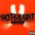 Hallow - Skits & Spit mixtape cover art