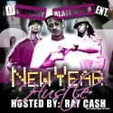 New Year Hustle (Hosted by Ray Cash) mixtape cover art