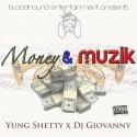 Yung Shetty - Money & Muzik mixtape cover art