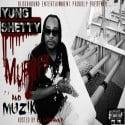 Yung Shetty - Murder And Muzik mixtape cover art
