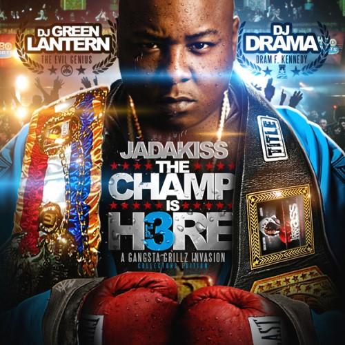 Jadakiss - The Champ is Here 3