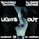 Method Man & Redman - Lights Out mixtape cover art