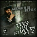 Memphis Bleek - Feed The Streets, Part 2 mixtape cover art