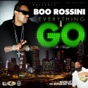 Boo Rossini - Everything A Go mixtape cover art