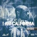 K-Boy - I Am California mixtape cover art