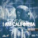 K-Boy - I Am California mixtape cover art