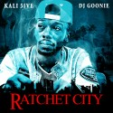 Kali 5ive - Ratchet City mixtape cover art