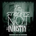 Killa Twan - In The Streets Not The Industry mixtape cover art