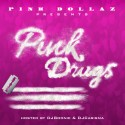 Pink Dollaz - Pink Drugs mixtape cover art