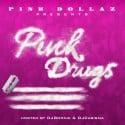 Pink Dollaz - Pink Drugs mixtape cover art