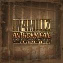 In4Millz - Anthony Fail: 25 To Life Edition mixtape cover art