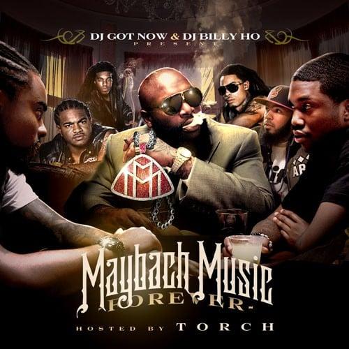 maybach music forever (hostedtorch) - dj got now, dj billy ho