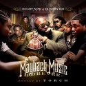 Maybach Music Forever (Hosted By Torch) mixtape cover art
