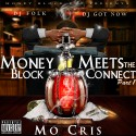 Mo Cris - Money Block Meets The Cartel mixtape cover art