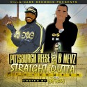 Pittsburgh Reese & B Nevz - Straight Outta Pittsburgh mixtape cover art