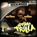 Rick Ross - Way Mo Trilla mixtape cover art