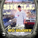 Shell - No Patience, No Glory mixtape cover art