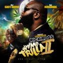 Rick Ross - Way Mo Trilla 2 mixtape cover art