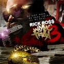 Rick Ross - Way Mo Trilla 3 mixtape cover art