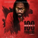 1Hunnit - 100 Problems mixtape cover art