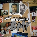 4th Drop - The World Is BMF (Free Meech) mixtape cover art