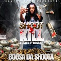 Boosa Da Shoota - Shoot 2 Kill mixtape cover art