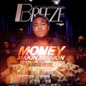 Breeze - Money Making Mission mixtape cover art