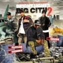 Bright Lights Big City 2 mixtape cover art