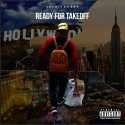 CelWitDaBag - Ready For Takeoff mixtape cover art