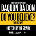 Daquon Da Don - Do You Believe? mixtape cover art