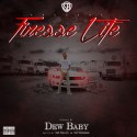 Dew Baby - Finesse Life mixtape cover art