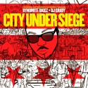 Dynomite Diggz - City Under Siege mixtape cover art
