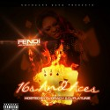 Fendi - 16's And Aces mixtape cover art