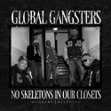 Global Gangsters - No Skeletons In Our Closets mixtape cover art