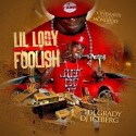 Lil Lody - Foolish mixtape cover art