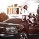 Lil Lody - Foolish 2 mixtape cover art