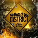 Menace 2 Da District mixtape cover art