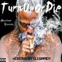 Murrrland - #TurnUpOrDie mixtape cover art