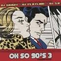 Oh So 90's 3  mixtape cover art