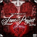 Project Wild - Love Project mixtape cover art
