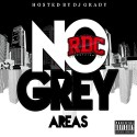 RDC Ent - No Grey Areas mixtape cover art