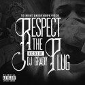 Respect The Plug mixtape cover art