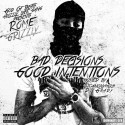 Rome Grizzly - Bad Decisions, Good Intentions mixtape cover art