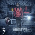 Staxxx A Milli - Street Treats mixtape cover art