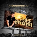 SteveAkaMoney - Before The Truth mixtape cover art