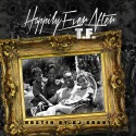T.F. - Happily Ever After mixtape cover art