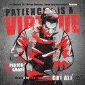 The Infinite Presents: Patience Is A Virtue mixtape cover art