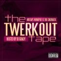 The Twerkout Tape mixtape cover art