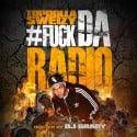 Topdolla Sweizy - F*ck Da Radio mixtape cover art