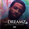 Trap Dreamz 2 mixtape cover art